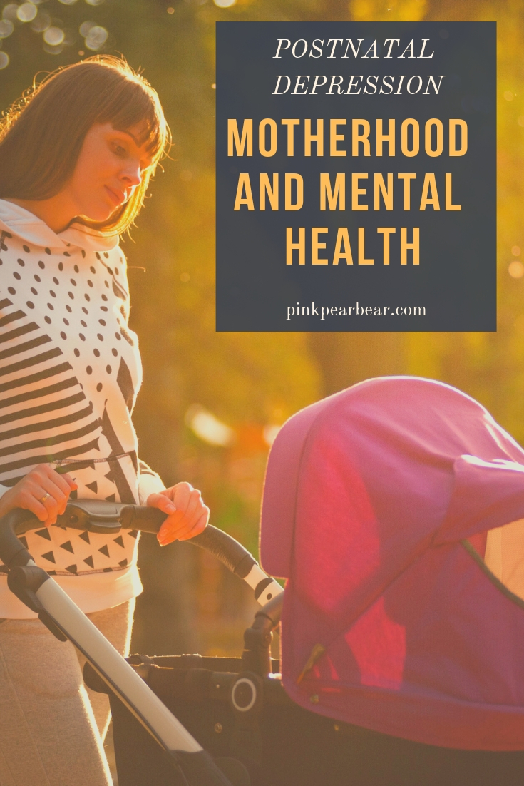 A pinterest pin image for a blog post about postnatal depression, motherhood and mental health.